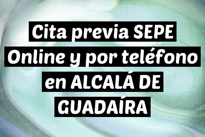 Cita previa SEPE Online y por teléfono en ALCALÁ DE GUADAÍRA