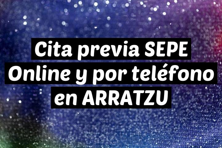 Cita previa SEPE Online y por teléfono en ARRATZU