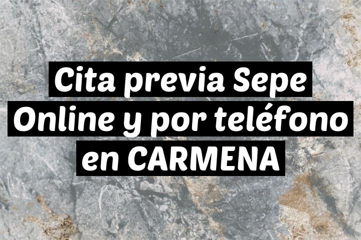 Cita previa Sepe Online y por teléfono en CARMENA