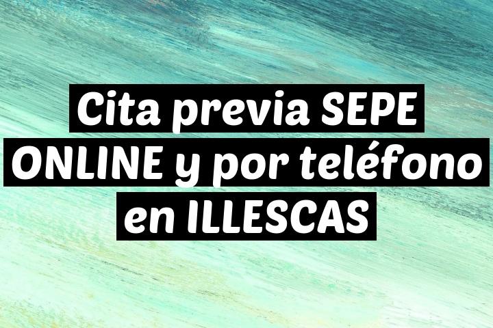 Cita previa SEPE ONLINE y por teléfono en ILLESCAS