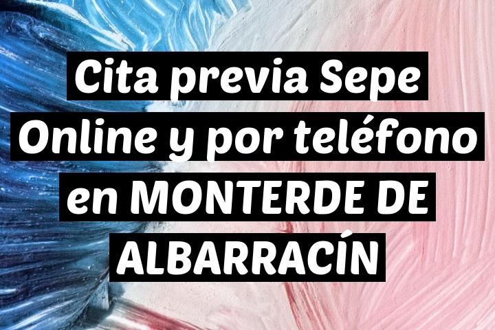 Cita previa Sepe Online y por teléfono en MONTERDE DE ALBARRACÍN