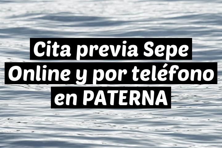 Cita previa Sepe Online y por teléfono en PATERNA