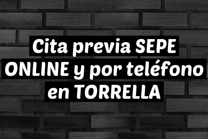 Cita previa SEPE ONLINE y por teléfono en TORRELLA