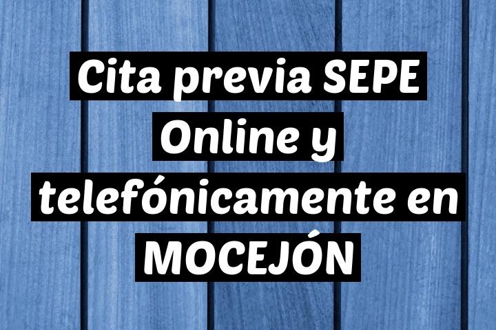 Cita previa SEPE Online y telefónicamente en MOCEJÓN