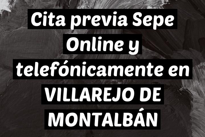 Cita previa Sepe Online y telefónicamente en VILLAREJO DE MONTALBÁN
