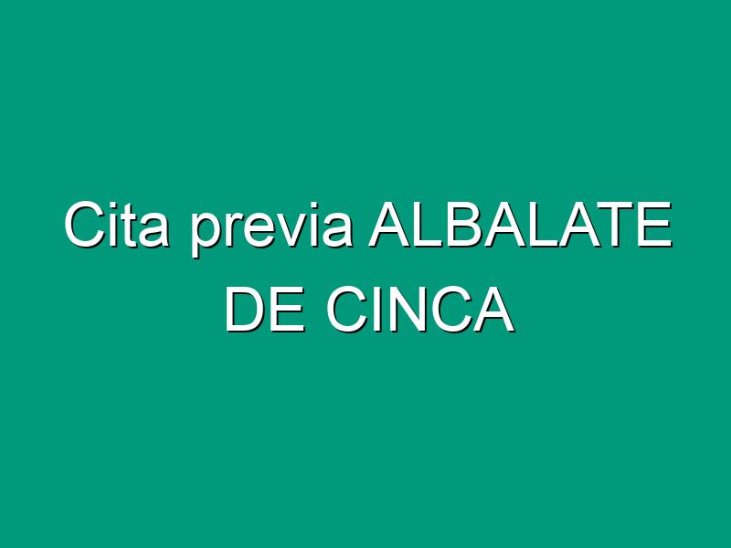 Cita previa ALBALATE DE CINCA