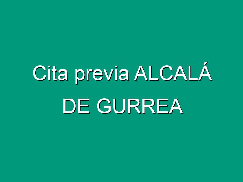 Cita previa ALCALÁ DE GURREA