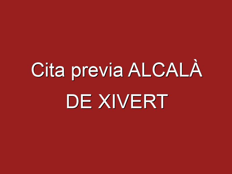 Cita previa ALCALÀ DE XIVERT