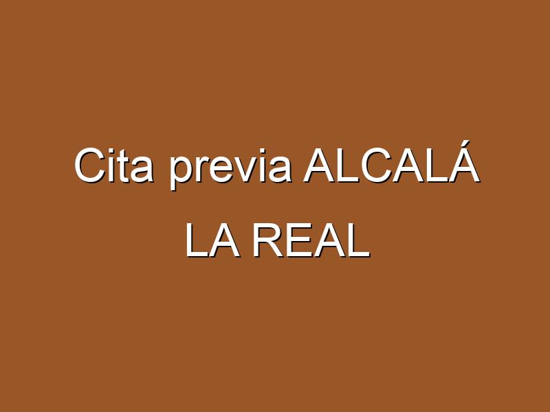 Cita previa ALCALÁ LA REAL