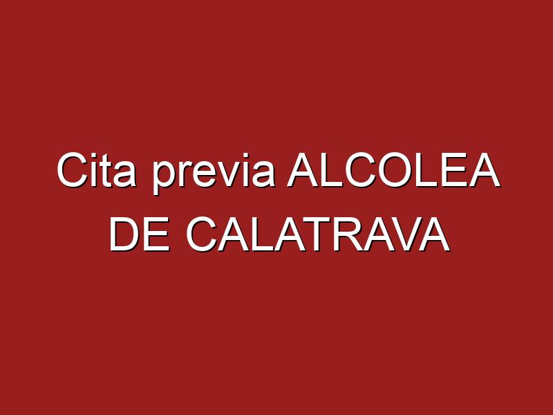Cita previa ALCOLEA DE CALATRAVA