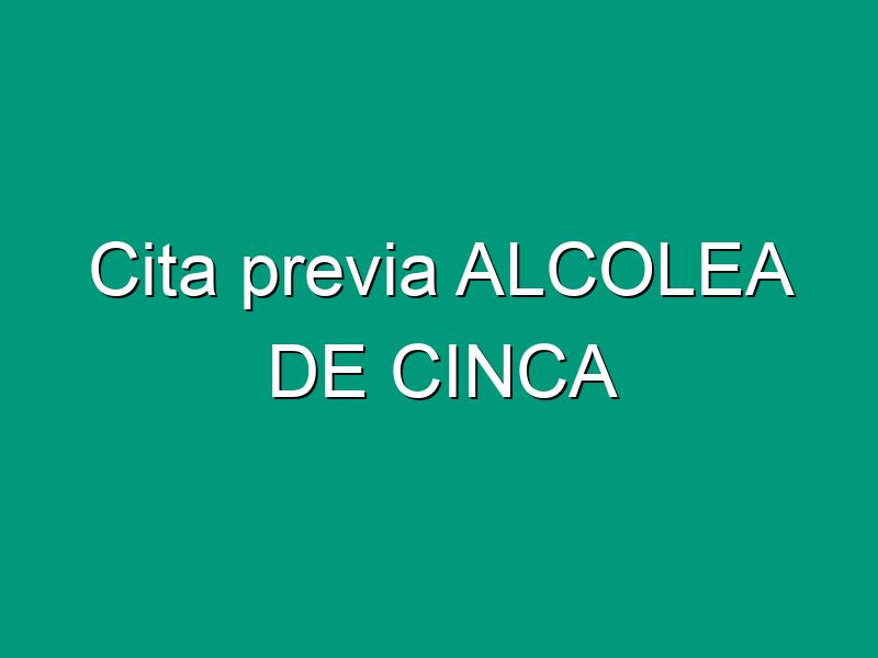 Cita previa ALCOLEA DE CINCA