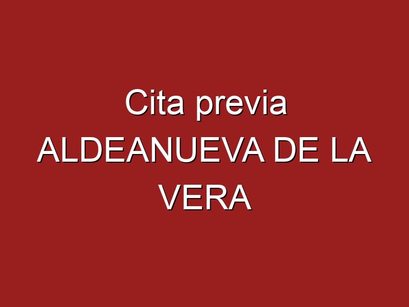 Cita previa ALDEANUEVA DE LA VERA