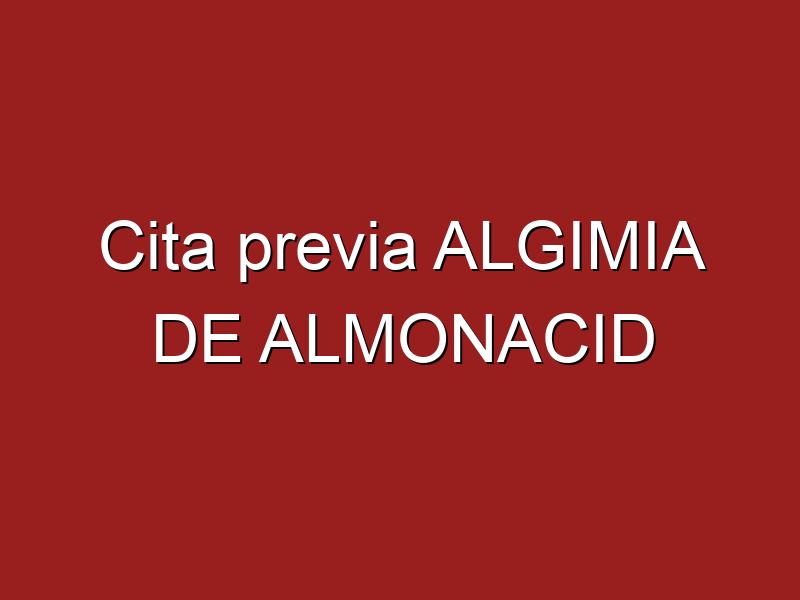 Cita previa ALGIMIA DE ALMONACID