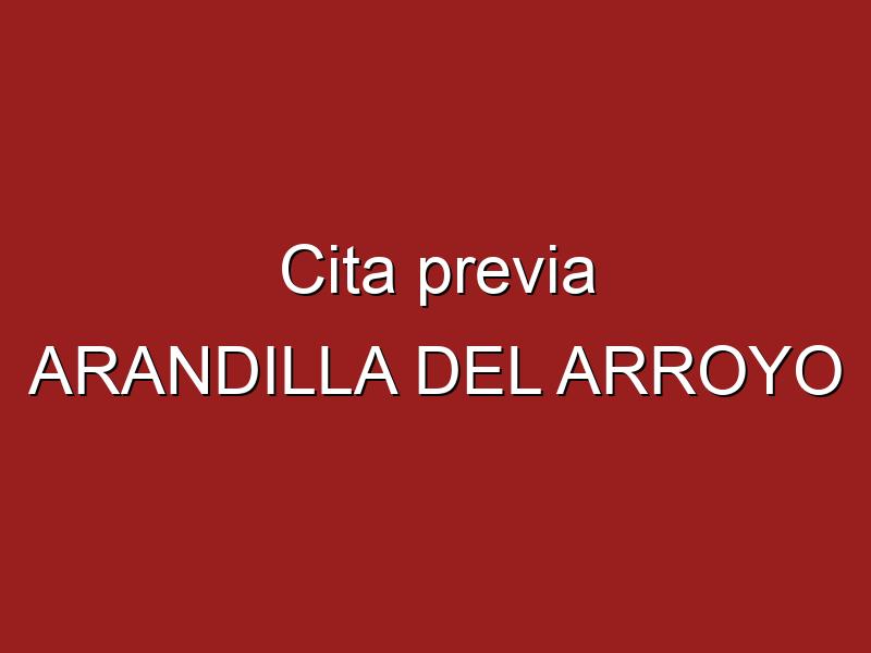Cita previa ARANDILLA DEL ARROYO