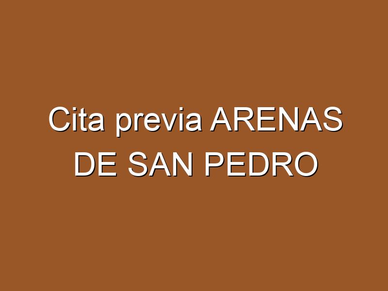 Cita previa ARENAS DE SAN PEDRO