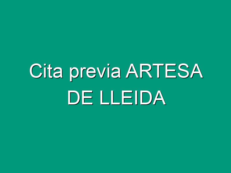 Cita previa ARTESA DE LLEIDA