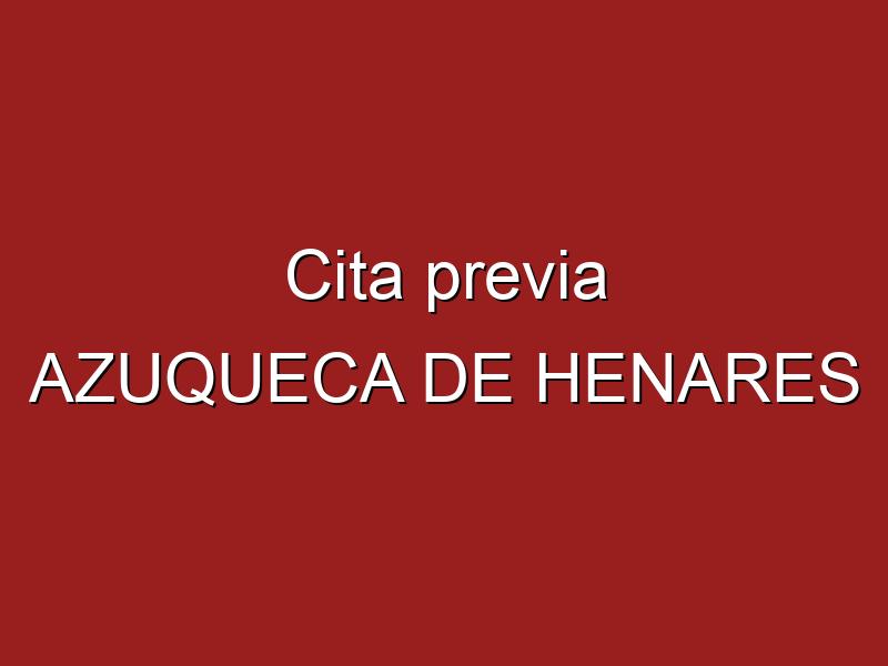 Cita previa AZUQUECA DE HENARES