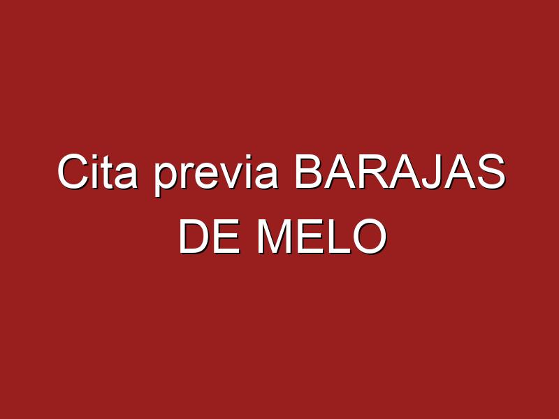 Cita previa BARAJAS DE MELO