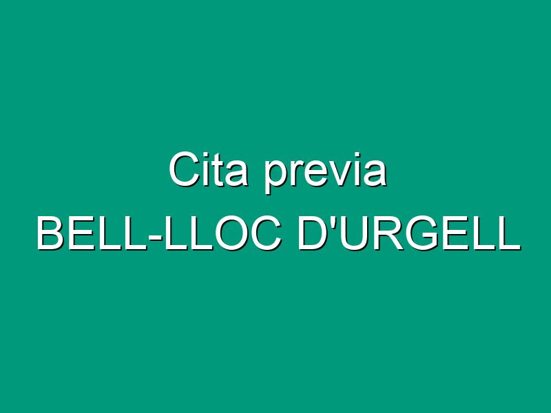 Cita previa BELL-LLOC D'URGELL