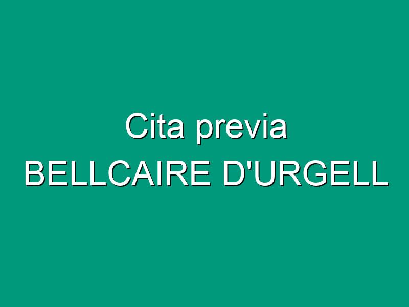 Cita previa BELLCAIRE D'URGELL