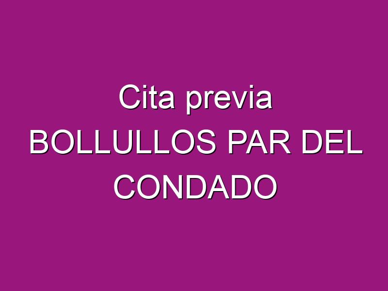 Cita previa BOLLULLOS PAR DEL CONDADO
