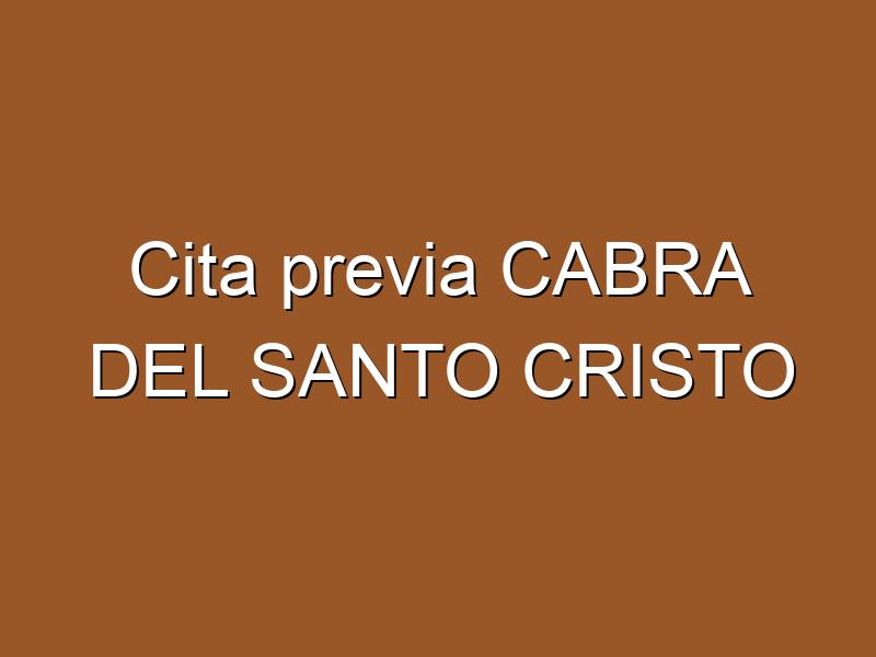 Cita previa CABRA DEL SANTO CRISTO