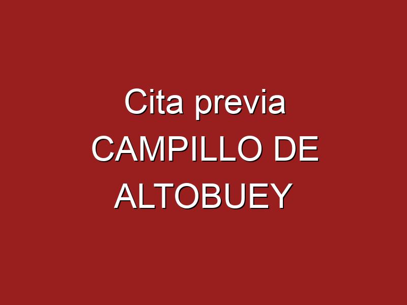 Cita previa CAMPILLO DE ALTOBUEY