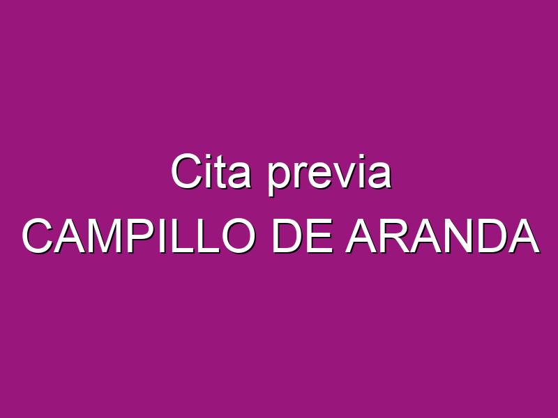 Cita previa CAMPILLO DE ARANDA