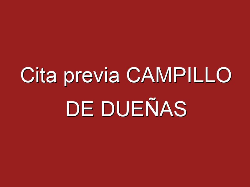 Cita previa CAMPILLO DE DUEÑAS