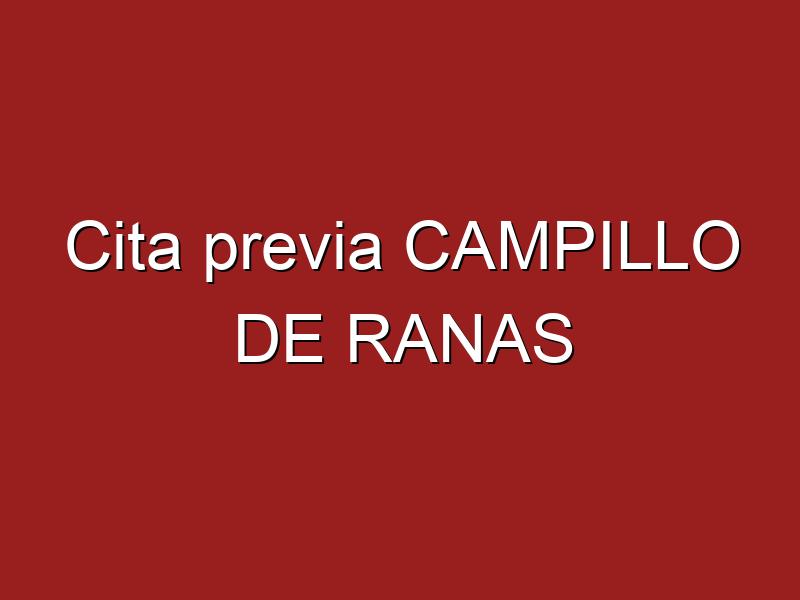 Cita previa CAMPILLO DE RANAS