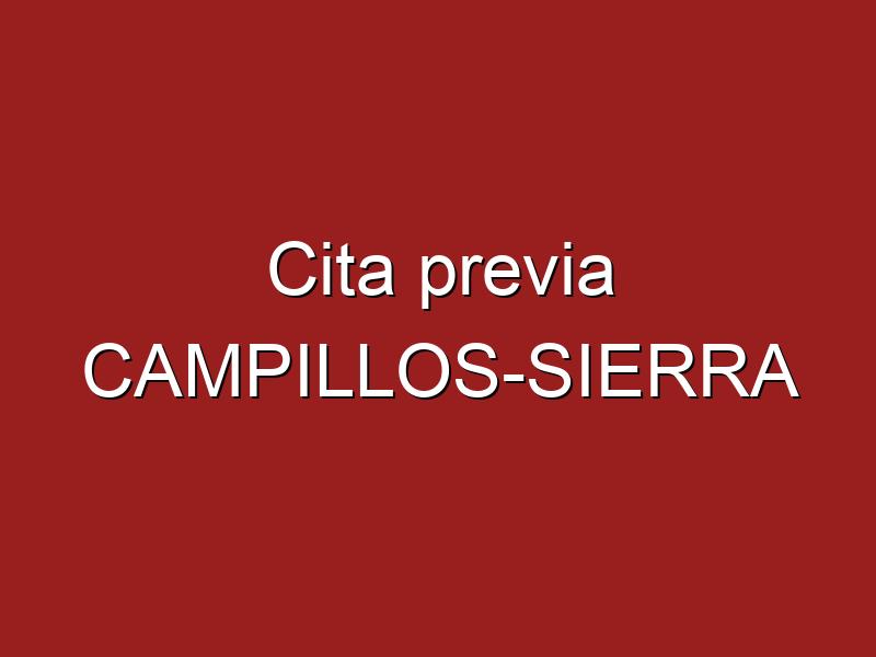 Cita previa CAMPILLOS-SIERRA