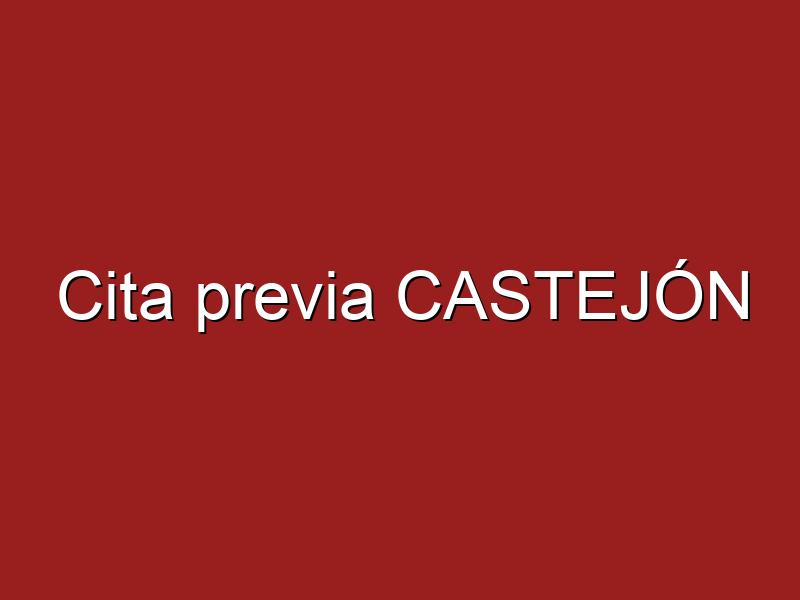 Cita previa CASTEJÓN
