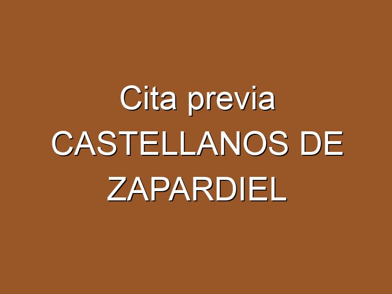Cita previa CASTELLANOS DE ZAPARDIEL