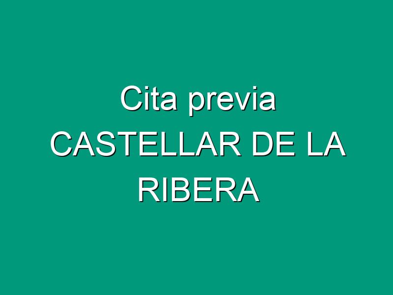 Cita previa CASTELLAR DE LA RIBERA