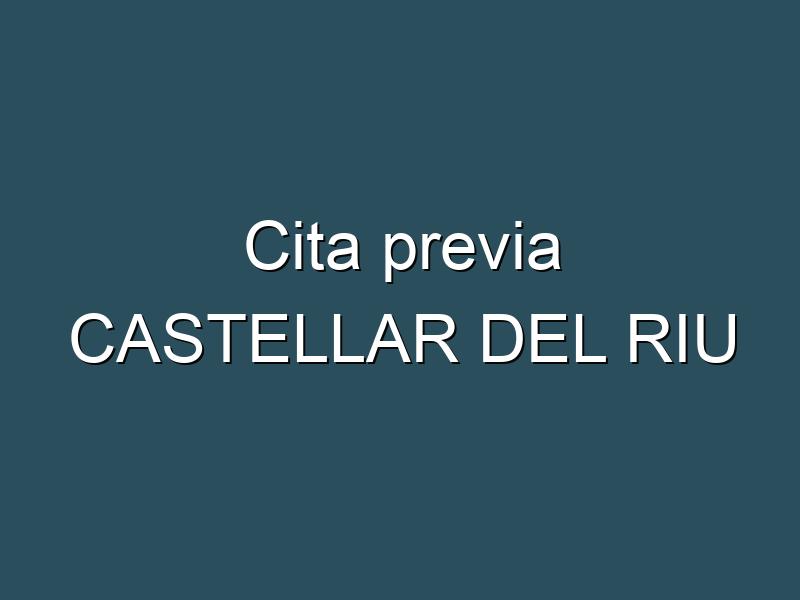 Cita previa CASTELLAR DEL RIU