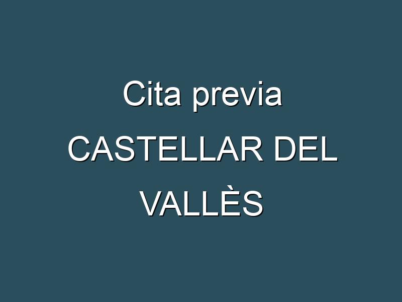 Cita previa CASTELLAR DEL VALLÈS