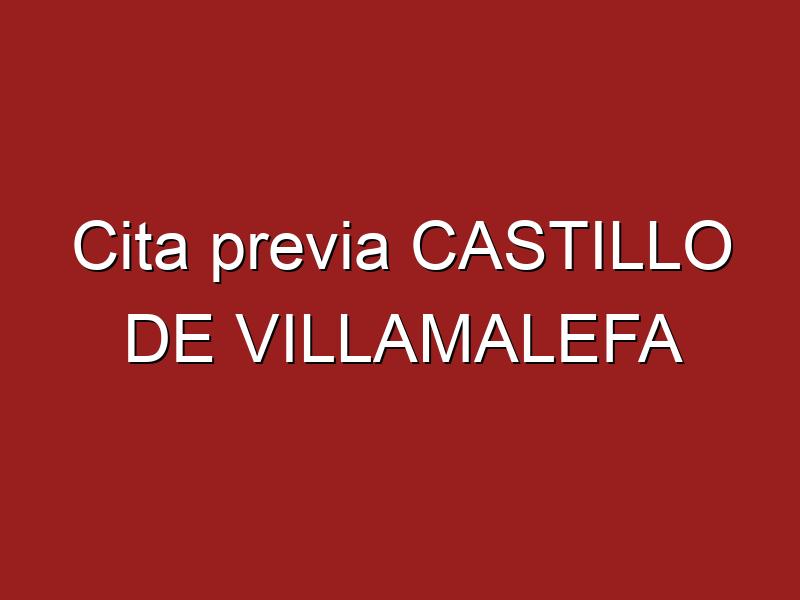 Cita previa CASTILLO DE VILLAMALEFA