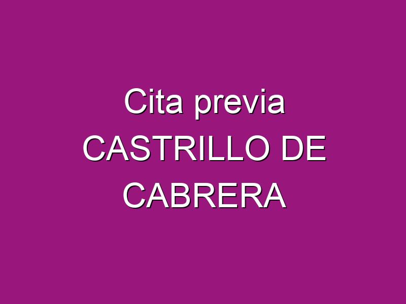 Cita previa CASTRILLO DE CABRERA