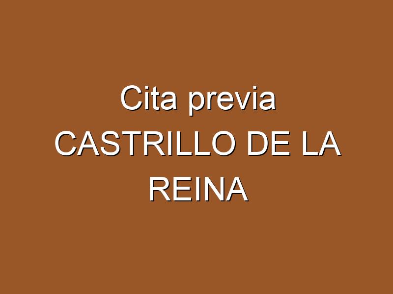 Cita previa CASTRILLO DE LA REINA