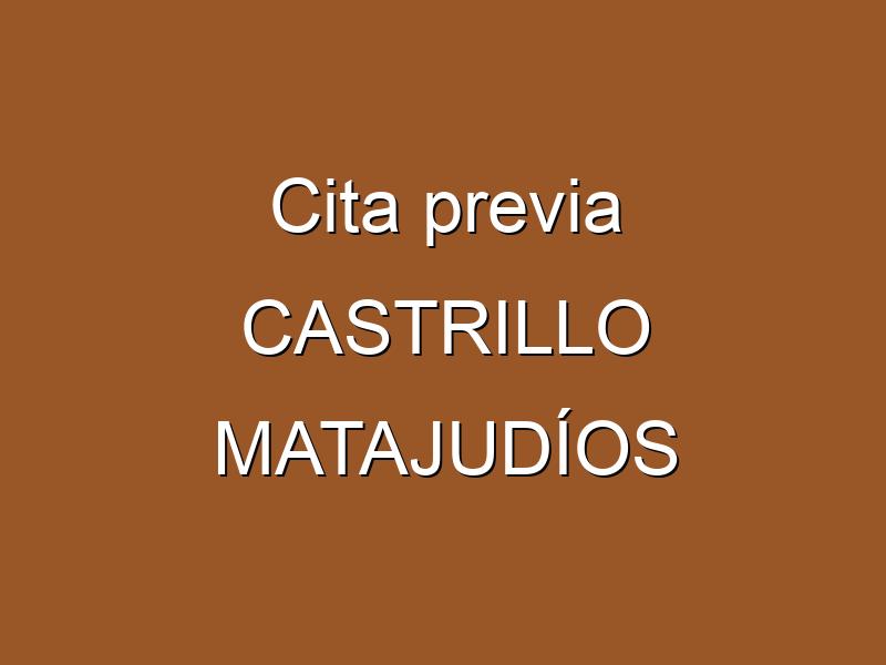 Cita previa CASTRILLO MATAJUDÍOS
