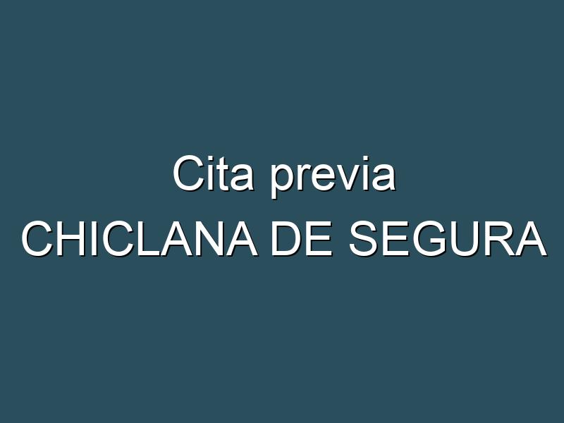 Cita previa CHICLANA DE SEGURA