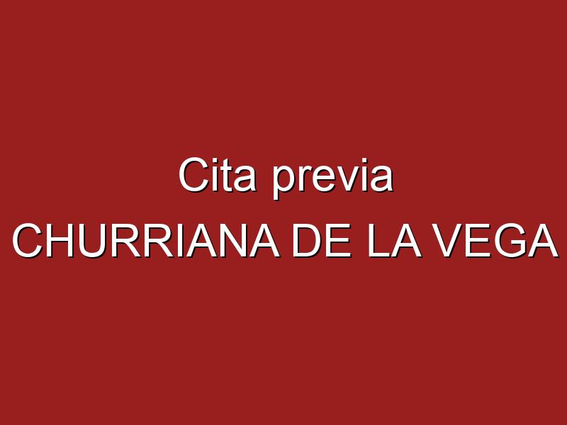 Cita previa CHURRIANA DE LA VEGA