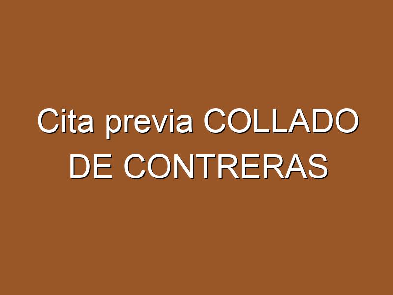 Cita previa COLLADO DE CONTRERAS