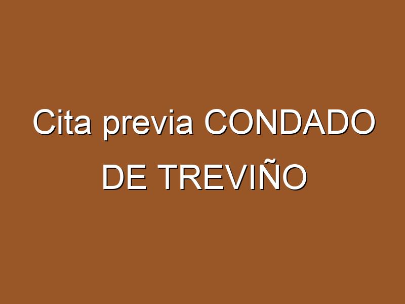 Cita previa CONDADO DE TREVIÑO