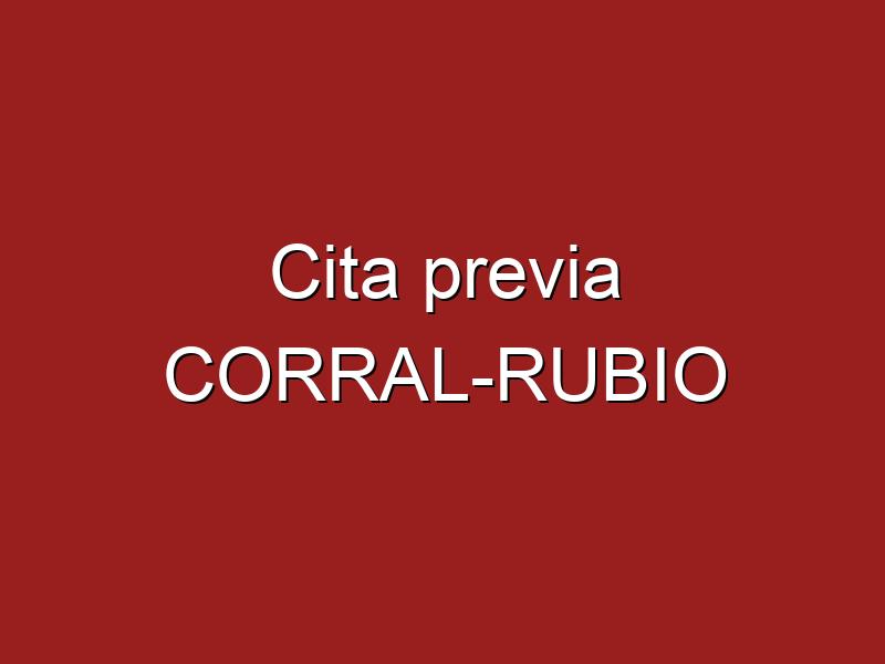 Cita previa CORRAL-RUBIO