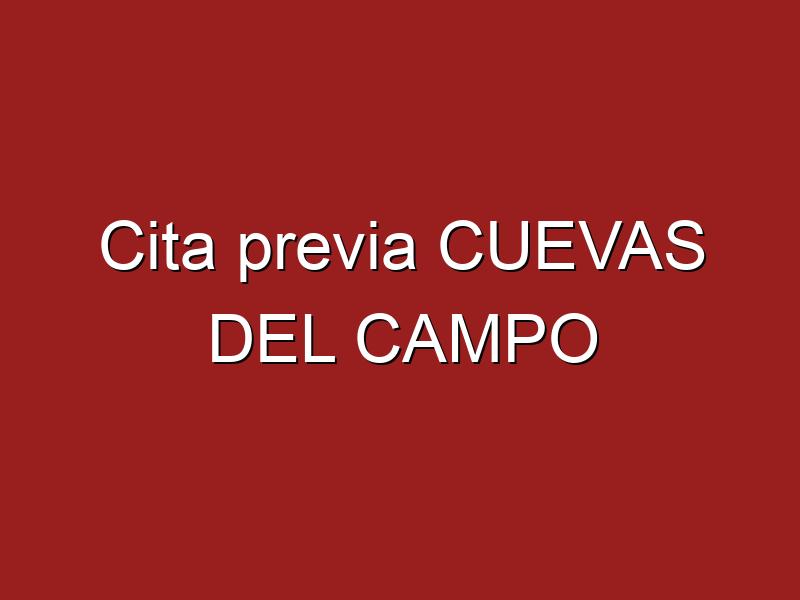 Cita previa CUEVAS DEL CAMPO