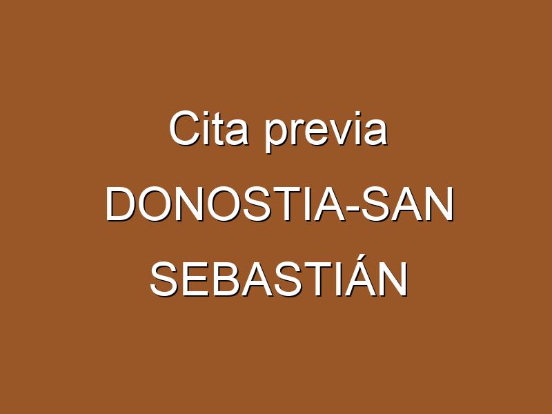 Cita previa DONOSTIA-SAN SEBASTIÁN