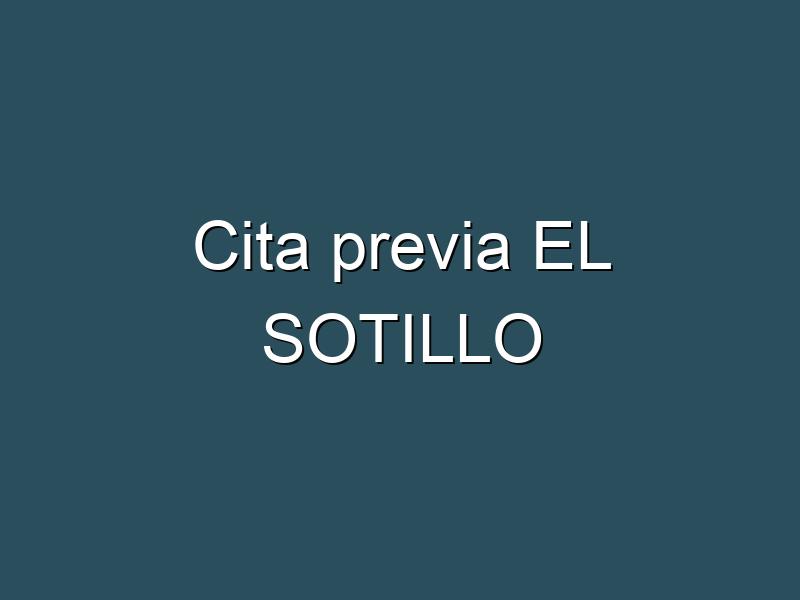 Cita previa EL SOTILLO