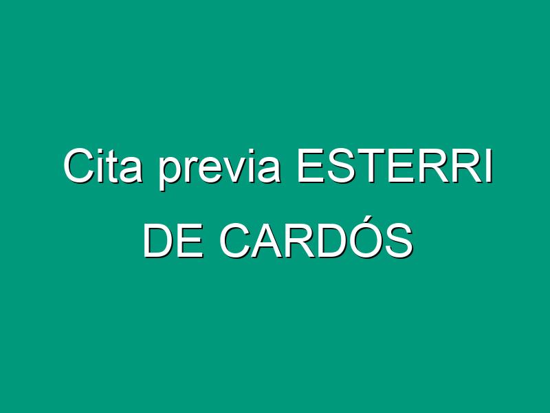 Cita previa ESTERRI DE CARDÓS