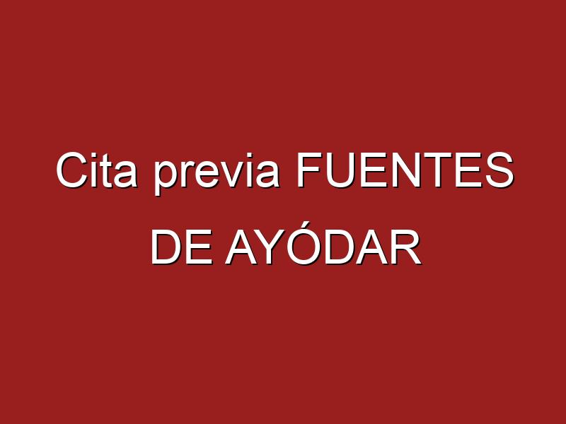 Cita previa FUENTES DE AYÓDAR